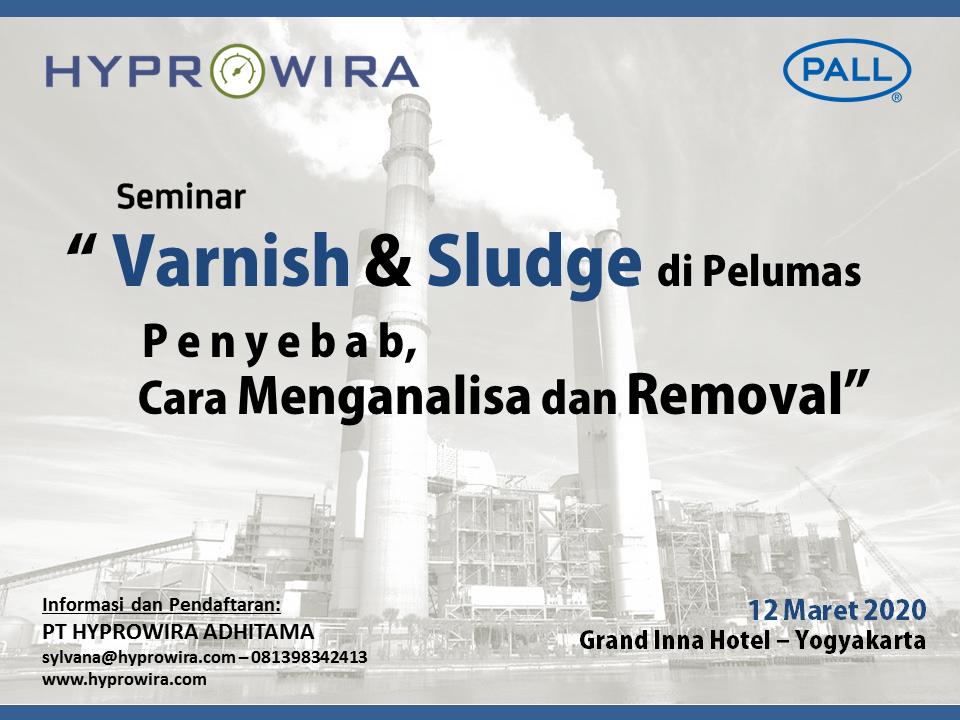 Seminar Varnish & Sludge di Pelumas